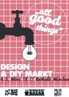 """Welte Angelika  DesignMarkt """"All-good-things"""" (Designer Week MCBW) München 03. März, Reithalle München Kulturfestivals Ausstellungen"""